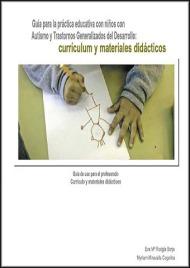 10guia_para_la_practica_educativa_con_niños_con_autismo_y_tgd