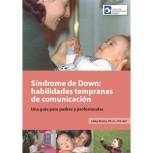 habilidades-de-comunicacion-temprana-para-ninos-con-sindrome-de-down-una-guia-para-padres-y-profesionales-